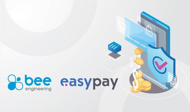Bee Engineering e a easypay aceleram integração de pagamentos digitais