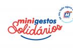 """Minipreço incentiva solidariedade com nova campanha """"mini gestos solidários"""""""